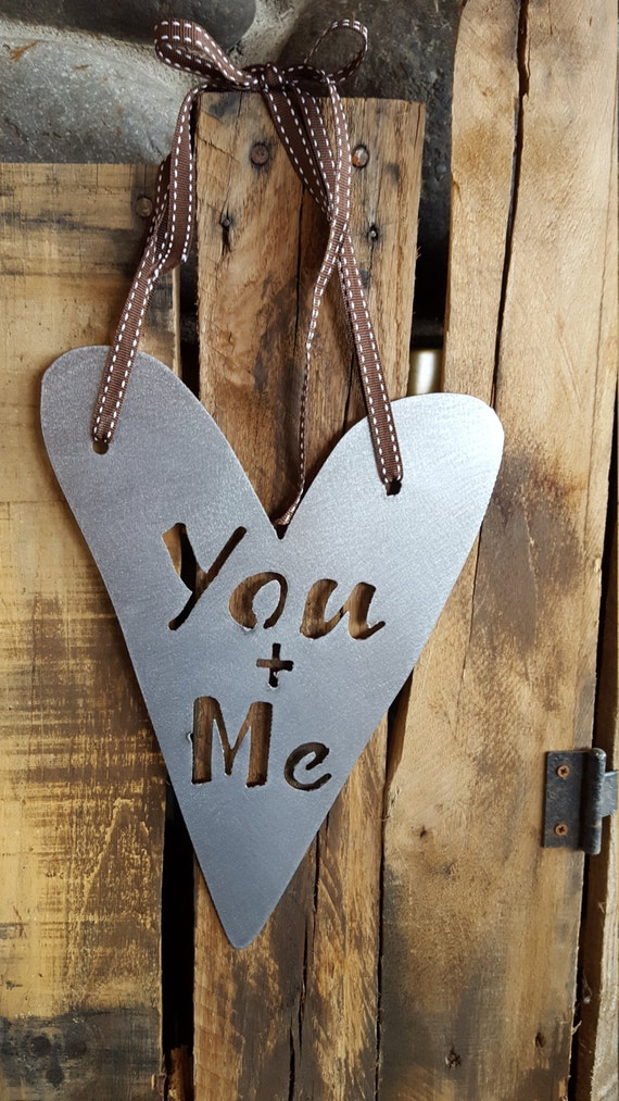 You Me Sign Heart Sign Metal Sign Farmhouse Decor