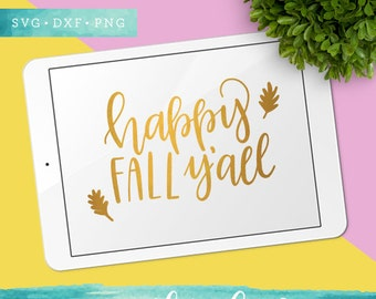 Happy Fall Yall SVG Cutting Files / Autumn Decor Calligraphy SVG Files Sayings / Thanksgiving SVG for Cricut Silhouette / Fall Svg Clip Art