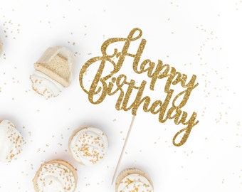 Happy Birthday Cake Topper - Birthday - Glitter Cake Topper - Handmade - Party Supplies - Party Decor - Event Decor