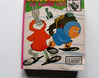 Bugs Bunny and Klondike Gold Whitman Big Little Book 1974