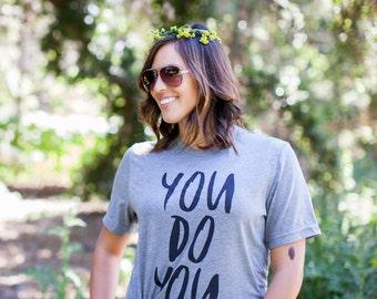 Mom Tee. Women's Shirt. You Do You Tee