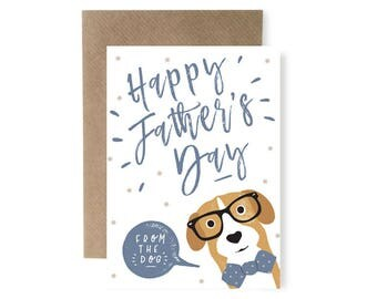 Happy Fathers Day, Card for Dog Lover, Fathers Day Card from the Dog, Dog Dad Card, Dog Fathers Day Card, Funny Dog Card