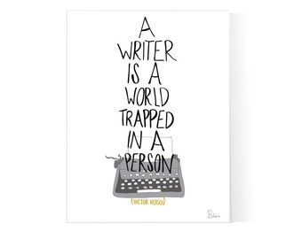 Writing Quote Poster / Digital Download / Printable Art / Writer Print / Victor Hugo / Writing Machine / Instant Download / 2 JPEG Files