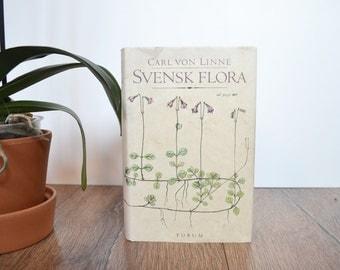 Carl von Linné Svensk Flora (Swedish Flora) / 1986 Hardback