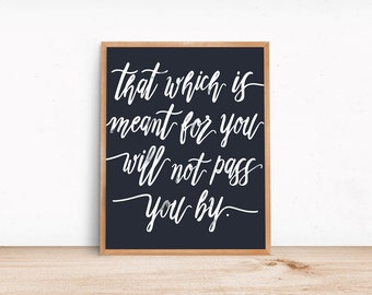White and soft black modern calligraphy quote / 14 x11 print