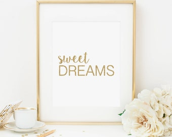 Sweet Dreams Printable Nursery Quote Print Dream Quote Gold Nursery Decor Baby Girl Nursery Wall Art Boy Nursery Decor Inspirational Art