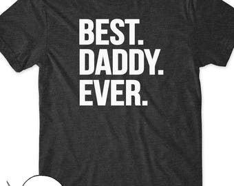 Best Daddy Ever Shirt Gifts for Dad T-Shirt Tshirt Tee Men Dad to be Present Fathers Day Papa Grandpa Grandpop Pop  Pregnancy Announcement