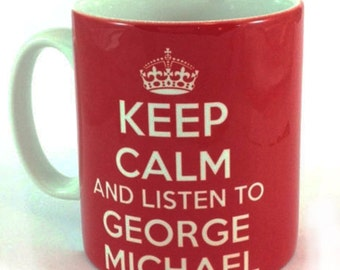 Keep Calm And Listen To George Michael Tribute Mug Cup Gift Remember Music Fan Present Memorabilia Rest In Peace George