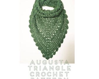 Augusta Triangle Triangle Crochet Pattern   Scarf Pattern   Shawl Pattern   Crochet Shawl Pattern   Crochet Scarf Pattern