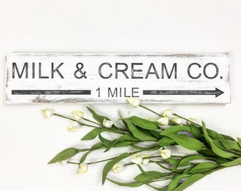 Milk & Cream Co  Rustic farmhouse sign Cottage chic decor Vintage sign Wedding gift New home gift