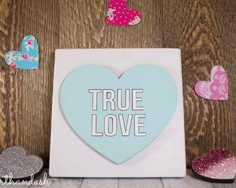 "Lasercut Conversation Heart ""True Love"""
