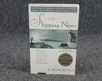 The Shipping News Annie Proulx C. 1993