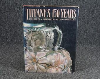 Tiffany's 150 Years By John Loring, C. 1987
