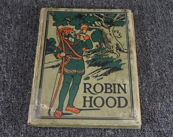 The Story Of Robin Hood (And Collected Poems), C. 1928