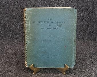 An Illustrated Handbook Of Art History By Frank J. Roos, Jr. C. 1937