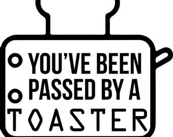 You've been passed by a Toaster Sticker