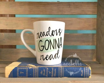 Book Mug, Bookworm Mug, Readers Gonna Read, Reading Mug, Hand Lettered Coffee Mug, Hand Painted Mug, Watercolor Mug, Book Lover Gift