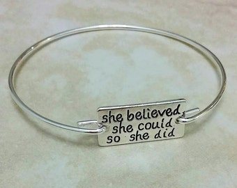 She Believed She Could So She Did Silver Plated Bangle 8 Inches
