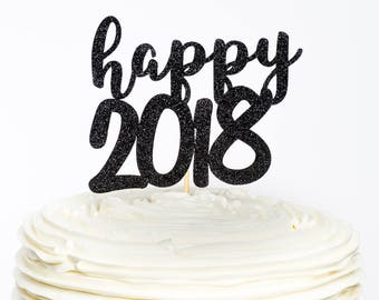 Happy 2018 Cake Topper, New Year Cake Topper, New Year Topper, New Year Party Decor, 2018 Cake Topper, New Years, New Year, Cake Topper