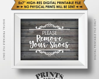 """Please Remove Your Shoes Sign, Take Off Your Shoes Sign, Entryway Sign, Entrance Sign, 5x7"""" Rustic Wood Style Printable Instant Download"""