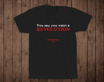 """T-Shirt- Music Quote T-Shirt- """"Revolution"""", The Beatles"""