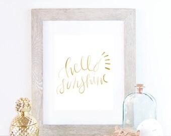 Hand Lettering, Gold Art Print, Wall Art Quotes, Digital Print, Hello Sunshine, Wall Art Typography Wall Art Typography print, Printable Art