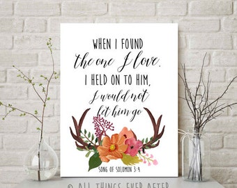 THE ONE I LOVE | Print | jw | Song of Sol 3:4 | decor | art | antlers | watercolor | wedding | anniversary | love quote | 0069