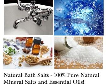 Natural Bath Salts - 100% Pure Natural Mineral Salts and Essential Oils