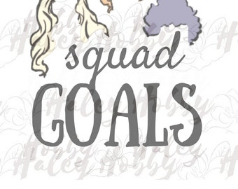Hocus Pocus squad goals Halloween Silhouette Digital Download SVG Cut File