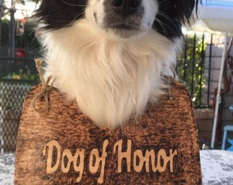 Wedding dog of Honor Dog Signs Photo Prop, Save the date Wood Dog Bone Sign My humans are getting Married