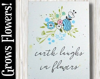 """GROWS WILDFLOWERS! - """"Earth laughs in flowers"""" - Plant the Card - 100% recycled - #FR014"""