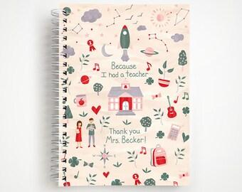 Because I Had a Teacher Custom Notebook - Pink   Journal   Teacher Gift   Thank You