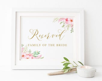 Pink and Gold Floral Watercolour Printable Wedding Sign 5x7inch, Reserved Family of the Bride and Groom, Peach Perfect Australia