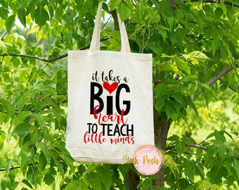 Teacher Bag - Teacher Tote Bag - Back to School Teacher Gift - Teacher Gifts - It takes a big heart to teach little minds - Canvas Tote Bag