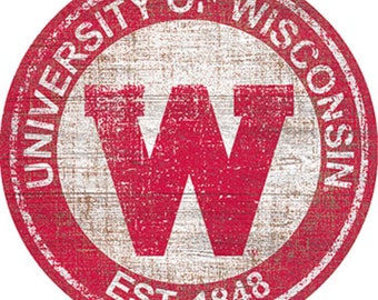 """University Of Wisconsin NCAA Round Distressed Historic Established Wood Sign 24"""" In Diameter"""