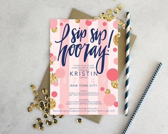 PRINTABLE Bachelorette Party Invitation | Sip Sip Hooray