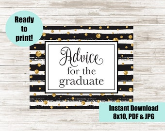Advice for the Graduate, Printable Graduation Party Sign, Digital 8x10 Grad Party Sign, Black & Gold Graduation Sign, Instant Download