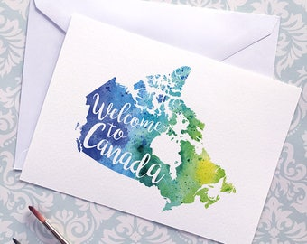 Canada Watercolour Map Greeting Card, Welcome to Canada Hand Lettered Text, Gift or Postcard, Giclée Print, Map Art, Choice of 5 Colours