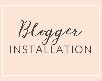 Custom Installation for Premade Blogger Template