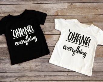 Shirt, Family, Ohana, Baby, Toddler, Adult, Ohana Over Everything
