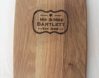 Oak Engraved Chopping Board With Mr & Mrs Surname Est 2017 Engraved, Wedding Gift, Wedding Anniversary Gift.