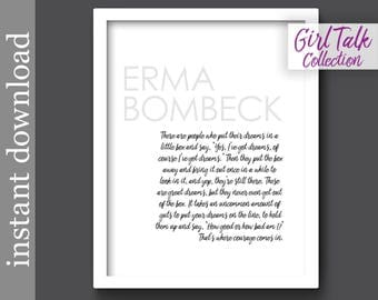 Erma Bombeck Quote, Courage Printable, Motivational Print, Girl Talk Quotes, office wall art, inspirational quote, motivational gift, dreams