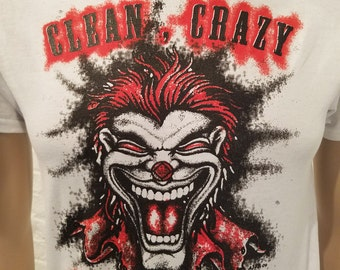 NA - CLEAN & CRAZY clown T-shirt - S-5X -Black or White - 100% cotton