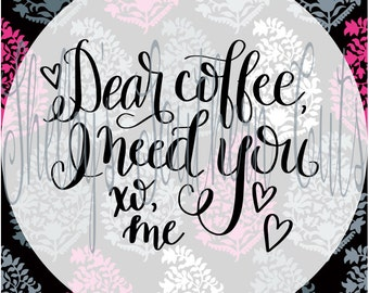 Dear Coffee, svg eps dxf png pdf