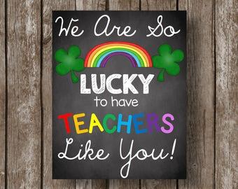 50% OFF SALE - Teacher Appreciation - Poster - Sign - St. Patrick's Day - Chalkboard - Card - Printable - Instant Download