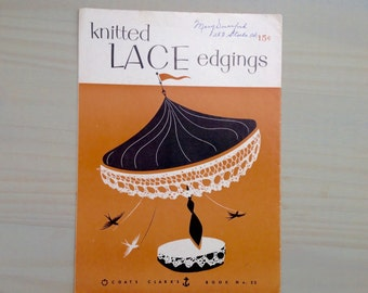 Knitted Lace Edgings Tutorial // Coats and Clark's Book No. 22 // 1954