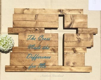 Wooden cross sign, the cross made the difference for me, rustic wooden wall decor, wall decor