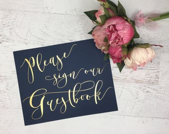 Navy and Gold Wedding Guestbook Sign- Wedding Sign- Wedding Sign our Guestbook- Gold Wedding Guestbook- Wedding Decor- Gold Wedding- Guest
