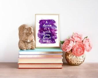 "Wall Art Printable - ""A dream is a wish your heart makes"" Home decor, nursery art"