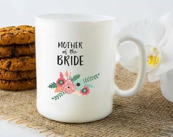 Personalized Mug, Customized Mug, Mother of the bride mug